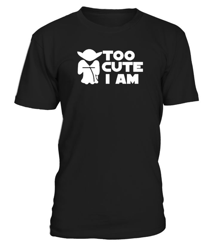 Star Wars Yoda Too Cute I am  #gift #idea #shirt #image #music #guitar #sing #art #mugs #new #tv #cool