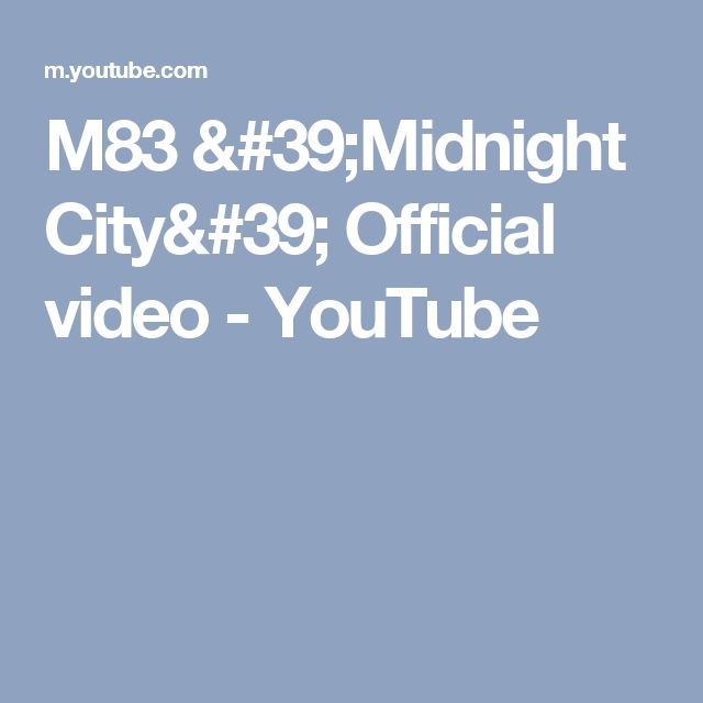 M83 'Midnight City' Official video - YouTube
