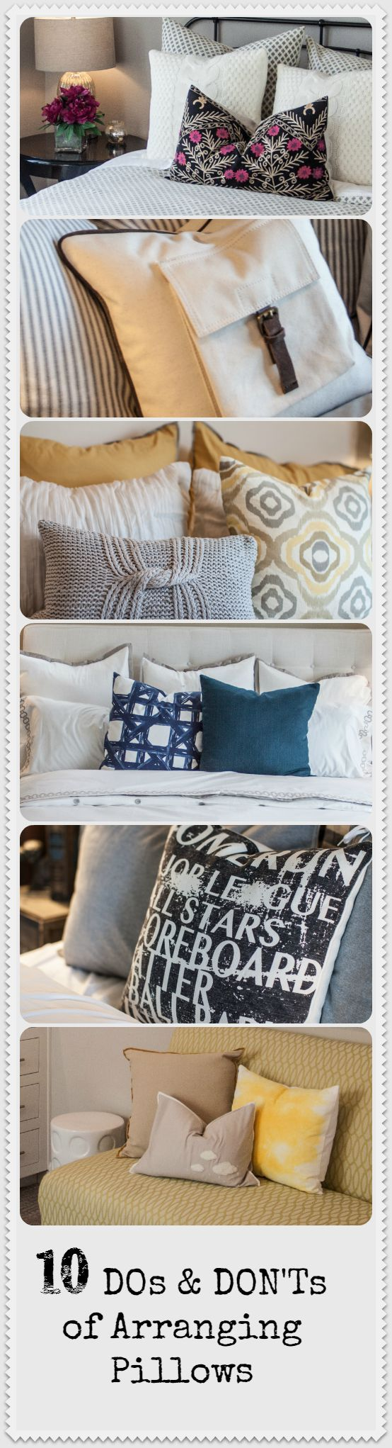 Here are some tips on some of the big DOs and DON'Ts of arranging pillows on sofas, beds and more! Click on the slideshow below to read the post: