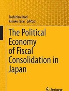 The Political Economy of Fiscal Consolidation in Japan 2015th Edition free download by Toshihiro Ihori Kimiko Terai ISBN: 9784431551263 with BooksBob. Fast and free eBooks download.  The post The Political Economy of Fiscal Consolidation in Japan 2015th Edition Free Download appeared first on Booksbob.com.