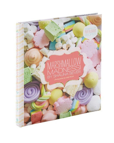 $16Marshmallow Madness: Worth Reading, Book Smart, Book Worth, Homemade Marshmallows, Cakes Desserts Sweets, Shops Till, Marshmallows Recipe, Cookbooks Freak, Marshmallows Mad