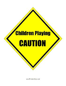 This printable yellow Caution sign warns passing motorists that young children are playing in the area. Free to download and print