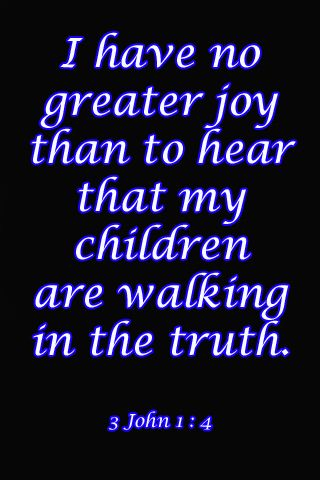 3 John 4  EVERY Witness parents wants  GRANDCHILDREN THE COOLEST THINGS IN THE WORLD! WENT IN FIELD SERVICE WITH FOUR OF MINE TODAY, MET A LADY FROM BOTSWANA, AWESOME, A MAN WHO BELIEVED IN REINCARNATION GREAT CONVERSATION W HIM ABOUT RESURRECTION/ REINCARNATION WOW, JEHOVAH THE GREATEST!