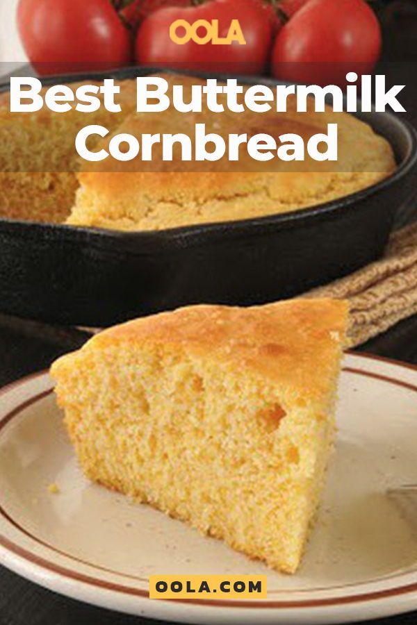 Best Buttermilk Cornbread Recipe Corn Bread Recipe Cornbread Buttermilk Cornbread
