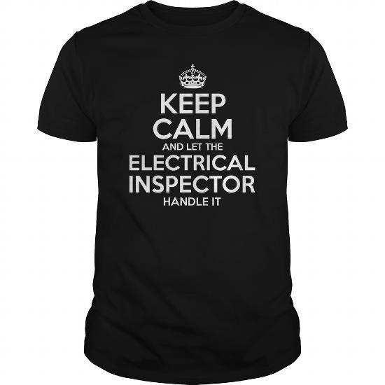 Cool  Electrical Inspector T shirts #tee #tshirt #Job #ZodiacTshirt #Profession #Career #inspector