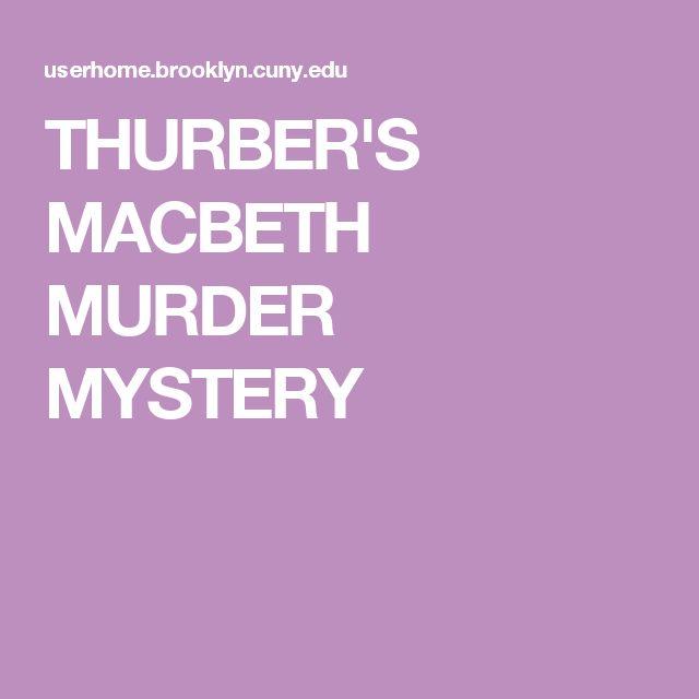 THURBER'S MACBETH MURDER MYSTERY