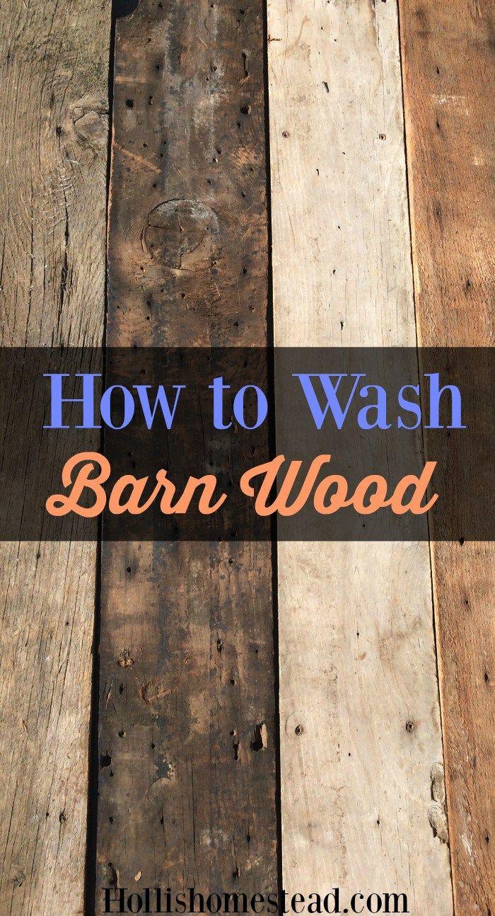 How To Wash Reclaimed Barn Wood Using Vinegar Hot Water