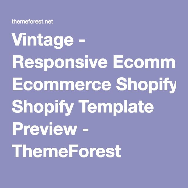 Vintage - Responsive Ecommerce Shopify Template Preview - ThemeForest