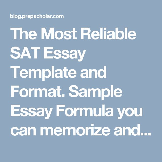 best sample essay ideas essay examples college the most reliable sat essay template and format sample essay formula you can memorize and