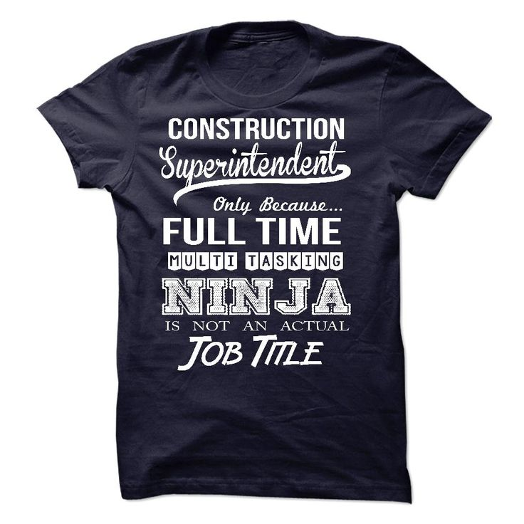 11 best images about Superintendent T Shirts Hoodies on – Construction Superintendent Job Description