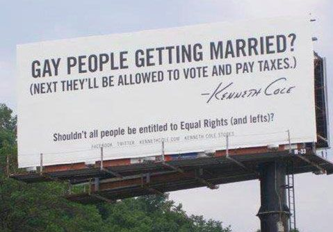 Kenneth Cole put up a billboard supporting marriage equality