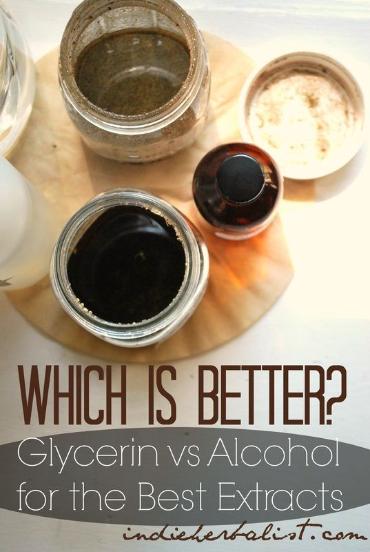 Which is better for making herbal extracts? Glycerin or alcohol? // Indie Herbalist