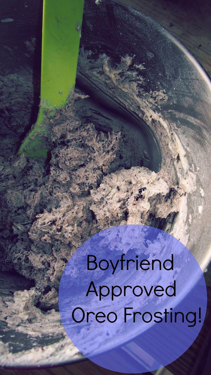 Boyfriend Approved Oreo Frosting!