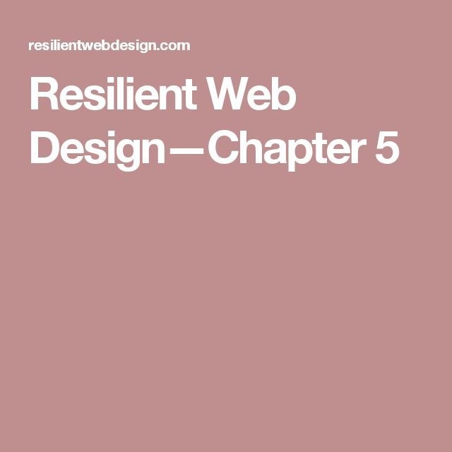 resilient web designchapter 5 web dev pinterest design and web design
