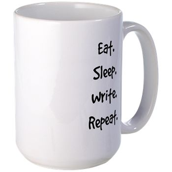 Eat. Sleep. Write. Repeat. Mugs