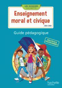 Christophe Saïsse et Esther Boissière - Enseignement moral et civique CM1-CM2 - Guide pédagogique. https://hip.univ-orleans.fr/ipac20/ipac.jsp?session=N475589428FA0.2276&menu=search&aspect=subtab48&npp=10&ipp=25&spp=20&profile=scd&ri=32&source=%7E%21la_source&index=.GK&term=Enseignement+moral+et+civique+CM1-CM2+-+Guide+p%C3%A9dagogique&x=0&y=0&aspect=subtab48