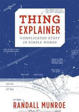 Thing Explainer: Complicated Stuff in Simple Words | $25 @ book depository