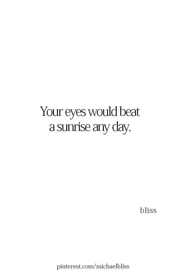 Pin By Rojo Cervera On Aooa Your Eyes Quotes Looking At You Quotes Romantic Quotes