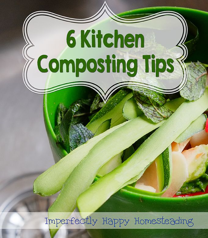 kitchen composting tips for beginners and veteran composters great for apartment composting too