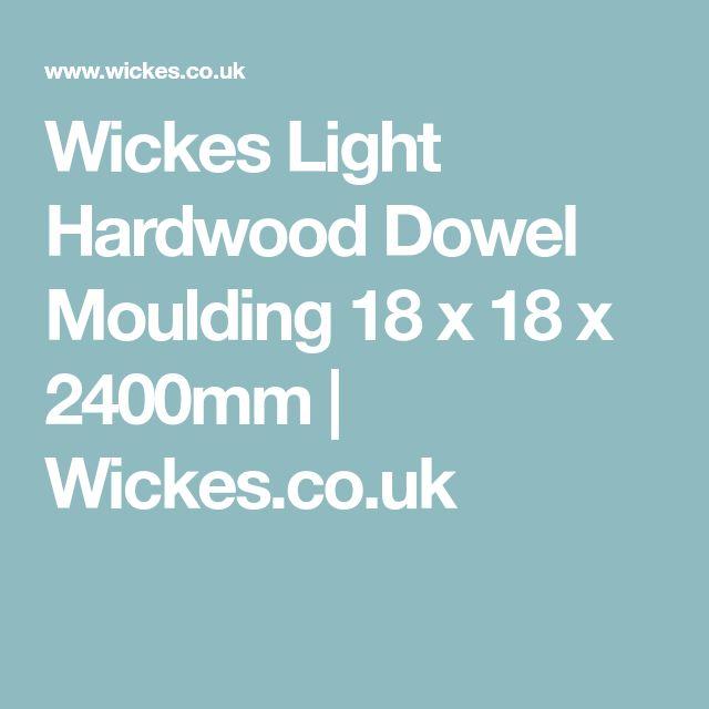 Wickes Light Hardwood Dowel Moulding 18 x 18 x 2400mm | Wickes.co.uk