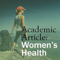 We wrote an academic article on women's health based on 75 interviews and secondary research.