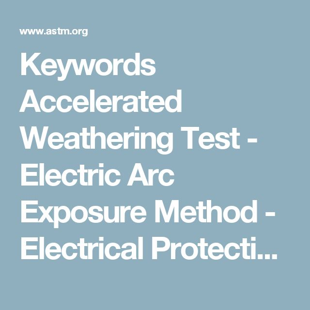 Keywords    Accelerated Weathering Test - Electric Arc Exposure Method - Electrical Protective Equipment - Eye And Face Protective Equipment - Face Protective Equipment - Heat Flux