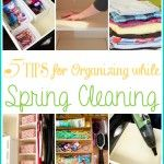 5 tips to Organize While You Spring Clean