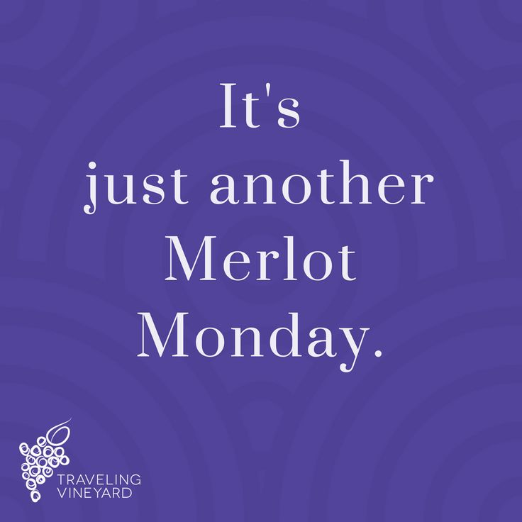 Become a Wine Guide with Traveling Vineyard and you can make every Monday a Merlot Monday! Cheers! #wineguidelife