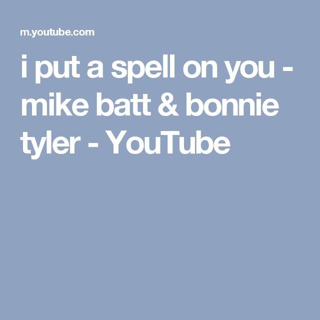 i put a spell on you - mike batt & bonnie tyler - YouTube