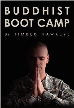 Buddhist Boot Camp: Timber Hawkeye: 9780062267436: Amazon.com: Books