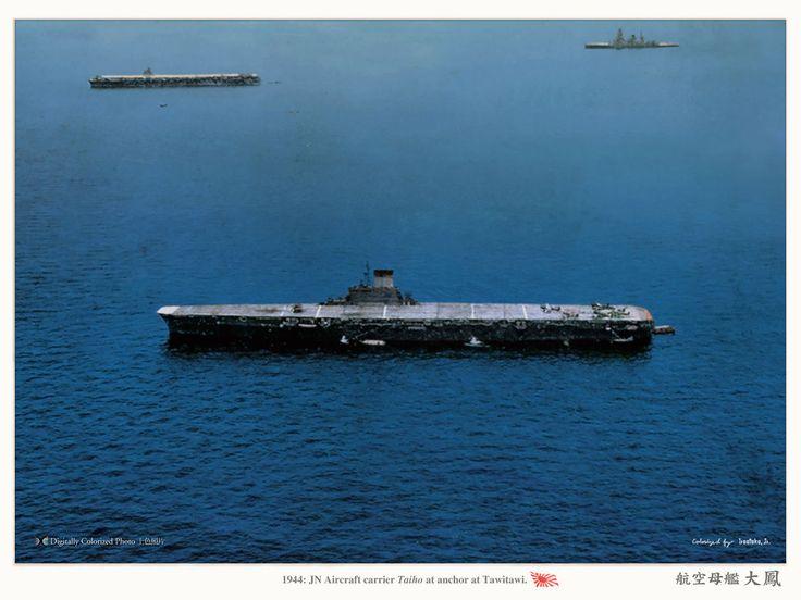 航空母艦「大鳳」Aircraft carrier Taiho at anchor at Tawi-tawi in the Philippines, 1944. She was equipped with an armored flight deck, a first for a Japanese carrier. Note…