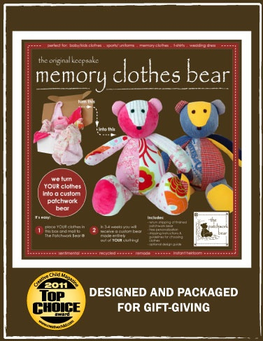patchwork bear- turn old clothes (baby clothes, wedding dresses, military uniforms) into teddy bears.  so wanna do this with my dads old clothes for the kids
