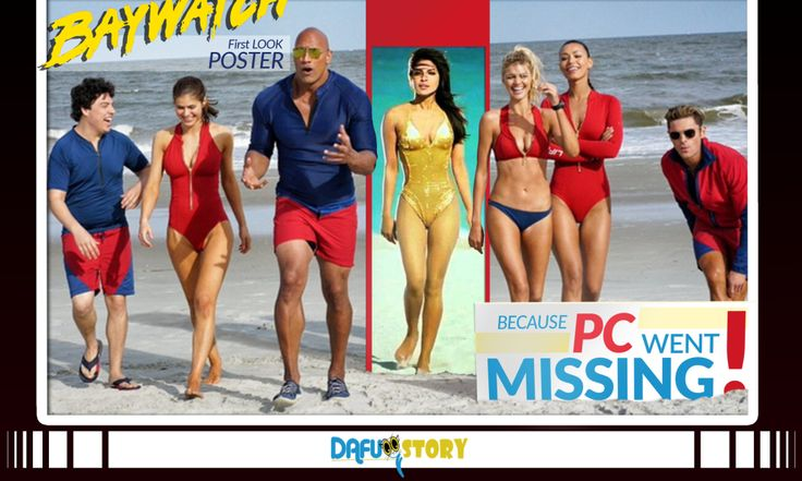 Here Is Why PC Went Missing In The Baywatch First-Look Poster!