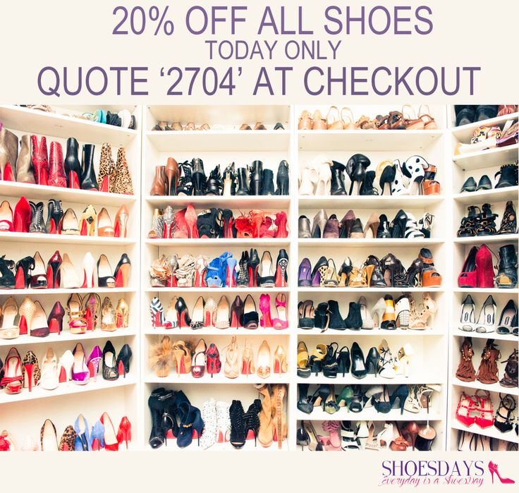 What to do on a Monday? Buy some shoes & get 20% off!!!!!!! Quote '2704' at checkout.