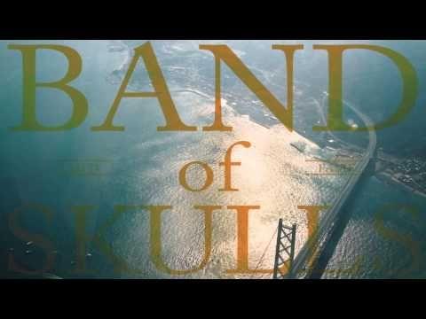 Band of Skulls  Cold Fame