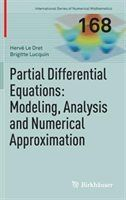 Partial Differential Equations: Modeling, Analysis and Numerical Approximation