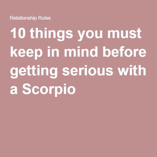 10 Things About Dating A Scorpio