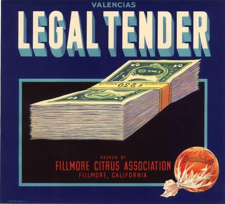 LEGAL TENDER ORANGE CRATE LABEL VENTURA FILLMORE CASH BANKNOTE ORIGINAL VINTAGE | Collectibles, Advertising, Merchandise & Memorabilia | eBay!