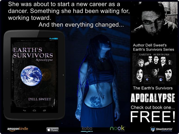 Earth's Survivors Apocalypse Book 1 – Dell Sweet | Author Dell Sweet