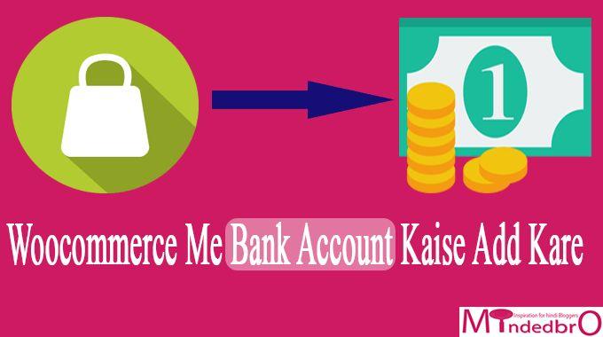 Woocommerce Me Bank Transfer Kaise Enable Kare - Minded Bro