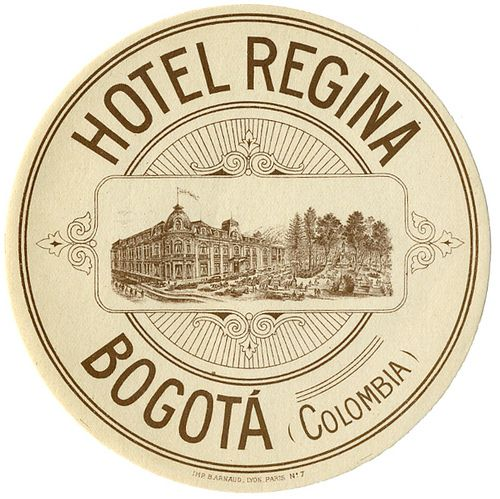 1890's luggage label for Hotel Regina in Bogota Columbia