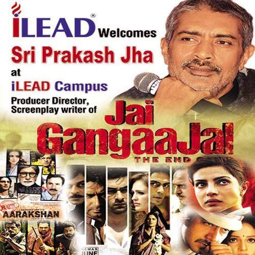 iLEAD welcomes ace director Prakash Jha