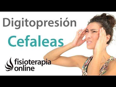 Digitopresion para aliviar los dolores de cabeza o cefaleas tensionales. - YouTube