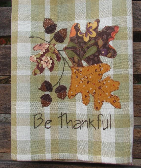 Tea Towel Be Thankful Autumn Fall Leaves by TwoGirlsLaughing