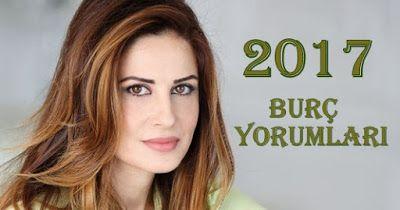 Astroloji Burçlar 2017 Hande Kazanova Zeynep Turan Filiz Özkol: Hande Kazanova Başak Burcu 2017
