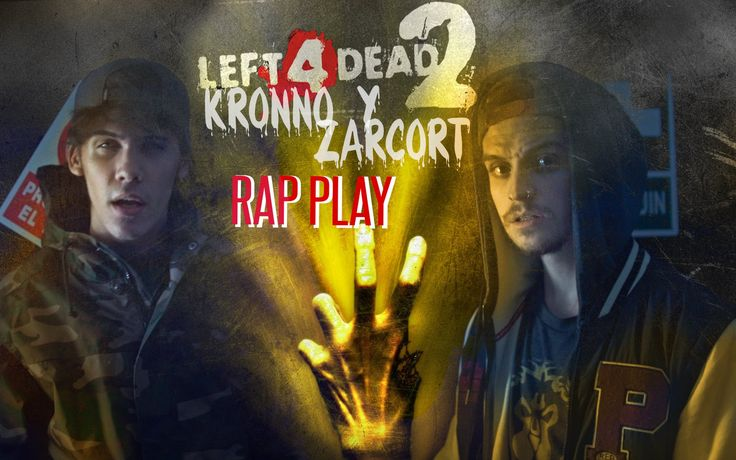 LEFT 4 DEAD 2 RAP   ZARCORT Y KRONNO