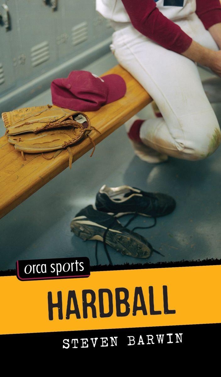 Hardball by Steven Barwin