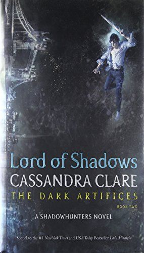 Download Lord Of Shadows Dark Artifices Pdf By Cassandra Clare