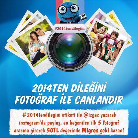 İzgaz GDF SUEZ sizi bu Yılbaşında da unutmadı! Yılbaşına özel yarışmamız tüm Aralık ayı boyunca sürecek! Katılmak için ne mi yapmalı? 2014'ten dileğinizi fotoğraf ile canlandırın, #2014tendilegim etiketi ile @izgaz yazarak instagram'da paylaşın, en beğenilen ilk 5 fotoğraf arasına girerek 50TL değerinde MİGROS çeki kazanın!  Güzel fotoğraflarınızı bekliyoruz!
