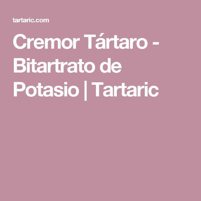 Cremor Tártaro - Bitartrato de Potasio   Tartaric
